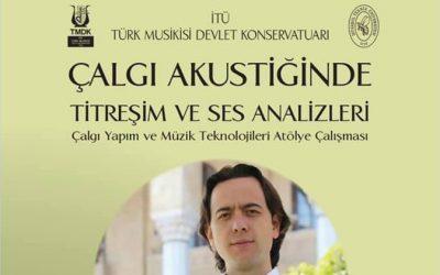 Çalgı Akustiğinde Titreşin ve Ses Analizleri – İTÜ Türk Müziği Devlet Konservatuvarı